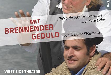 """Premiere: """"Mit brennender Geduld"""" von Antonio Skármeta"""